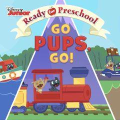 Ready for Preschool Go Pups, Go!