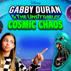 Disney Gabby Duran & the Unsittables Cosmic Chaos