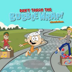 The Loud House Don't Touch the Bubble Wrap!